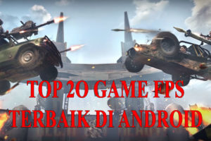 Top 20 Game FPS Terbaik di Android (2020)